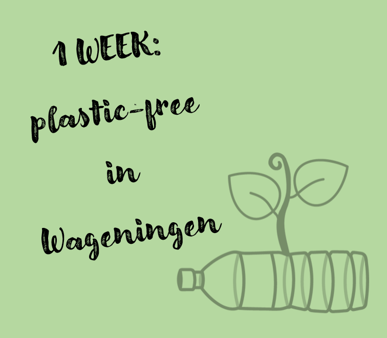 One week plastic-free in Wageningen